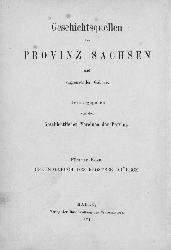 HisBest_derivate_00004978/ThG_136305725_Geschichtsquellen_Provinz_Sachsen_1874_05_0001.tif