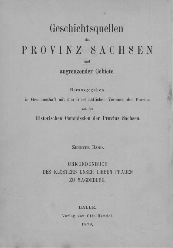 HisBest_derivate_00006304/ThG_136305970_Geschichtsquellen_Provinz_Sachsen_1878_10_0001.TIF