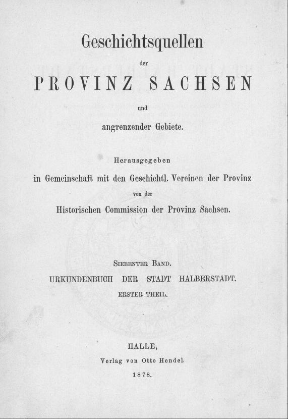 HisBest_derivate_00006361/ThG_136305822_Geschichtsquellen_Provinz_Sachsen_1878_07_01_0001.tif