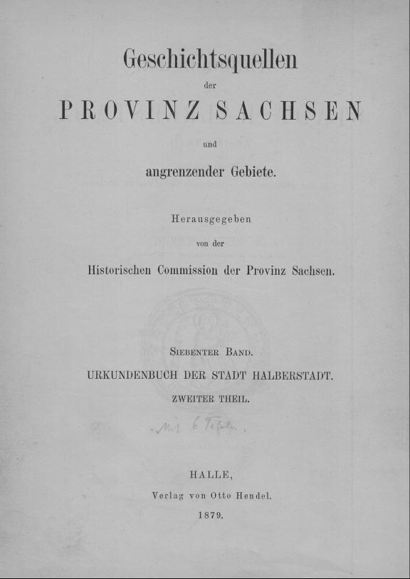 HisBest_derivate_00006423/ThG_136305849_Geschichtsquellen_Provinz_Sachsen_1879_07_02_0001.TIF